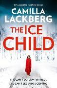 Cover-Bild zu Ice Child (Patrik Hedstrom and Erica Falck, Book 9) (eBook) von Lackberg, Camilla