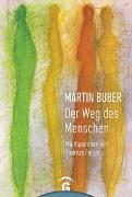 Cover-Bild zu Martin Buber. Der Weg des Menschen von Buber, Martin