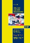 Cover-Bild zu Heilung aus der Begegnung (eBook) von Trüb, Hans