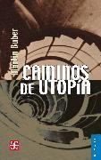 Cover-Bild zu Caminos de utopía (eBook) von Buber, Martin