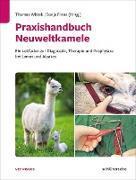 Cover-Bild zu Praxishandbuch Neuweltkamele (eBook) von Wittek, Thomas