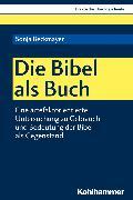 Cover-Bild zu Die Bibel als Buch (eBook) von Beckmayer, Sonja