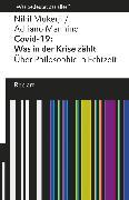 Cover-Bild zu Covid-19: Was in der Krise zählt. Über Philosophie in Echtzeit (eBook) von Mukerji, Nikil
