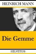 Cover-Bild zu Die Gemme (eBook) von Mann, Heinrich