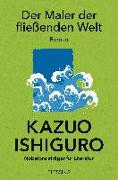 Cover-Bild zu Ishiguro, Kazuo: Der Maler der fließenden Welt