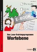 Cover-Bild zu Das Lese-Trainingsprogramm: Wortebene (eBook) von Wemmer, Katrin