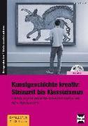 Cover-Bild zu Kunstgeschichte kreativ: Steinzeit bis Klassizismus von Butzlaff, Thomas