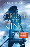 Cover-Bild zu Estep, Jennifer: Crush the King (eBook)