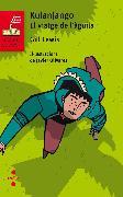 Cover-Bild zu Kulanjango. El viatge de l'àguila (eBook) von Gill Lewis