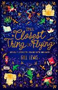 Cover-Bild zu The Closest Thing to Flying von Lewis, Gill