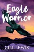 Cover-Bild zu Eagle Warrior (eBook) von Lewis, Gill
