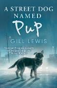 Cover-Bild zu A Street Dog Named Pup (eBook) von Lewis, Gill