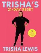Cover-Bild zu Trisha's 21-Day Reset (eBook) von Lewis, Trisha