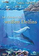 Cover-Bild zu Im Zeichen des weißen Delfins von Lewis, Gill