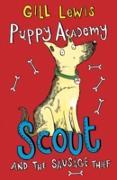 Cover-Bild zu Puppy Academy: Scout and the Sausage Thief (eBook) von Lewis, Gill
