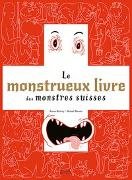 Cover-Bild zu Le monstrueux livre des monstres Suisses