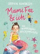 Cover-Bild zu Mami Fee & ich - Die wunderbare Meerjungfrau