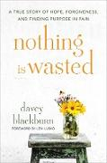 Cover-Bild zu Blackburn, Davey: Nothing Is Wasted (eBook)