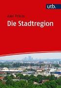 Cover-Bild zu Die Stadtregion