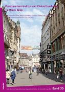 Cover-Bild zu Konsumentenstruktur und Einkaufsverhalten im Raum Basel