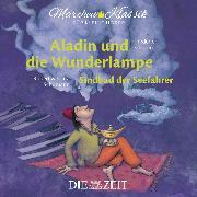 """Cover-Bild zu Die ZEIT-Edition """"Märchen Klassik für kleine Hörer"""" - Aladin und die Wunderlampe und Sindbad der Seefahrer mit Musik von Frederic Chopin und Robert und Clara Schumann (Audio Download) von Autoren, Diverse"""