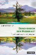 Cover-Bild zu Durchbruch der Moderne? (eBook) von Schaser, Angelika (Beitr.)