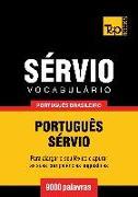 Cover-Bild zu Vocabulário Português Brasileiro-Sérvio - 9000 palavras (eBook) von Taranov, Andrey