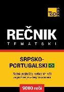 Cover-Bild zu Srpsko-Brazilski Portugalski tematski recnik - 9000 korisnih reci (eBook) von Taranov, Andrey