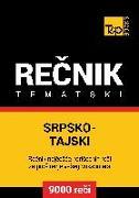 Cover-Bild zu Srpsko-Tajski tematski recnik - 9000 korisnih reci (eBook) von Taranov, Andrey