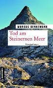 Cover-Bild zu Tod am Steinernen Meer von Bennemann, Markus
