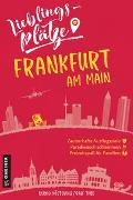 Cover-Bild zu Lieblingsplätze Frankfurt am Main von Köstering, Bernd