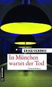 Cover-Bild zu In München wartet der Tod von Gregg, Stefanie