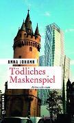Cover-Bild zu Tödliches Maskenspiel von Johann, Anna