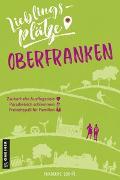 Cover-Bild zu Lieblingsplätze Oberfranken von Schmöe, Friederike