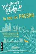 Cover-Bild zu Lieblingsplätze in und um Passau von Zauner, Mirja-Leena