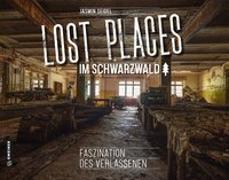 Cover-Bild zu Lost Places im Schwarzwald von Seidel, Jasmin