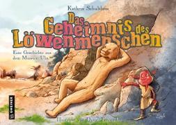 Cover-Bild zu Das Geheimnis des Löwenmenschen von Schulthess, Kathrin