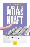 Cover-Bild zu Senftleben, Ralf: Entdecke deine Willenskraft (eBook)