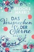 Cover-Bild zu Das Versprechen der Sterne von Harris, Brooke