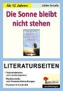 Cover-Bild zu Die Sonne bleibt nicht stehen / Literaturseiten von Schalla, Ulrike