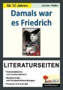 Cover-Bild zu Damals war es Friedrich - Literaturseiten