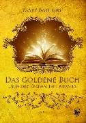 Cover-Bild zu Bathory, Mary: Das goldene Buch und der Orden der Akasha