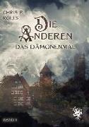 Cover-Bild zu Rolls, Chris P.: Die Anderen 01: Das Dämonenmal