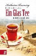 Cover-Bild zu Branning, Katharine: Ein Glas Tee nehme ich noch gern (eBook)