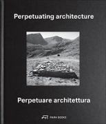Cover-Bild zu Perpetuating Architecture