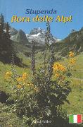 Cover-Bild zu Stupenda Flora delle Alpi - Zauberhafte Alpenblumen