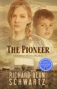 Cover-Bild zu Schwartz, Richard Alan: The Pioneer: A Journey to the Pacific (An American Journeys Novel, #2) (eBook)