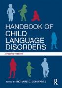 Cover-Bild zu Schwartz, Richard G. (Hrsg.): Handbook of Child Language Disorders (eBook)