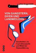 Cover-Bild zu Von Gangstern, Diven und Langweilern von Guggenbühl, Allan