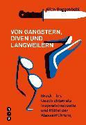 Cover-Bild zu Von Gangstern, Diven und Langweilern (eBook) von Guggenbühl, Allan